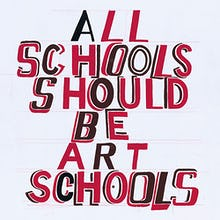 All Schools should be Art Schools 2014