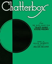 Chatterbox (That's Right, You're Wrong)