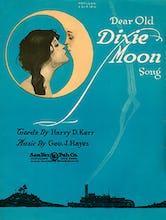Dear Old Dixie Moon Song