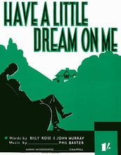 Have a Little Dream on Me