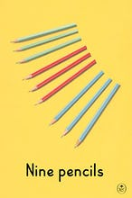 Nine pencils
