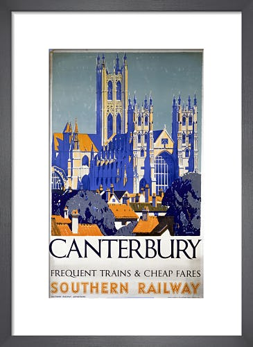 Canterbury - Frequent Trains and Cheap Fares by Anonymous
