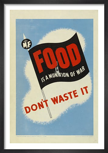 Food is a Munition of War - Don't Waste It from Imperial War Museums