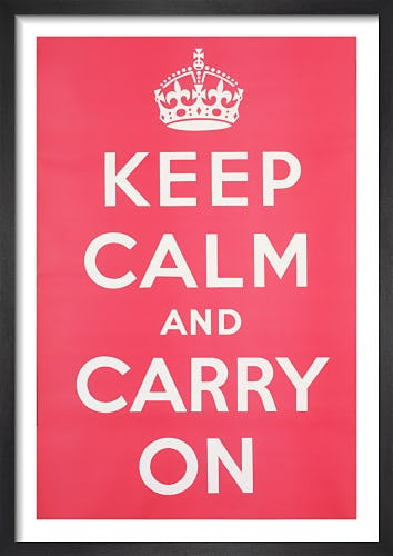 Keep Calm and Carry On from Imperial War Museums