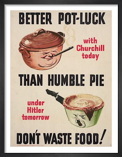 Better Pot Luck than Humble Pie from Imperial War Museums