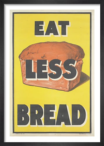 Eat Less Bread from Imperial War Museums
