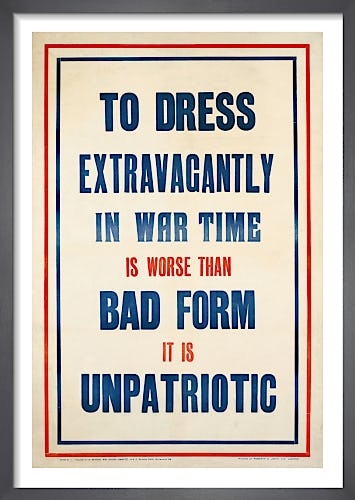 To Dress Extravagantly in War Time from Imperial War Museums