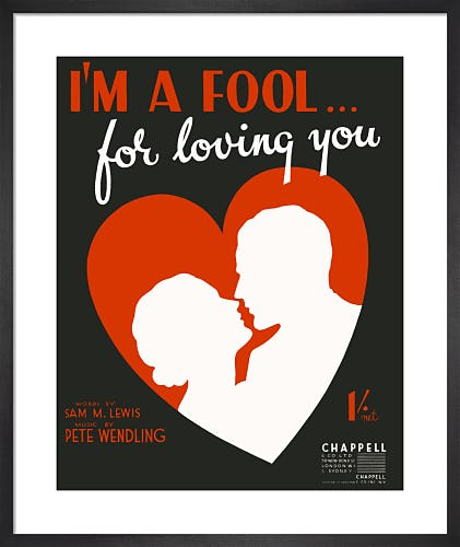 I'm a Fool ... for Loving You from Art Inspired by Music