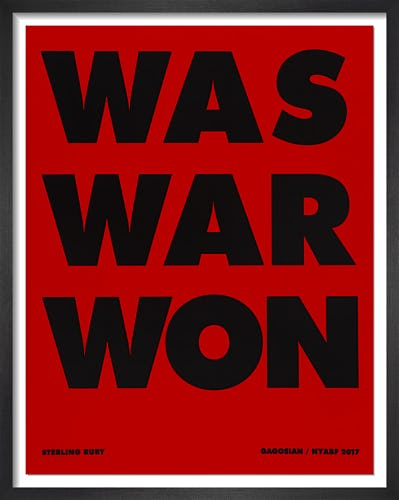 WAS WAR WON (2017) by Sterling Ruby