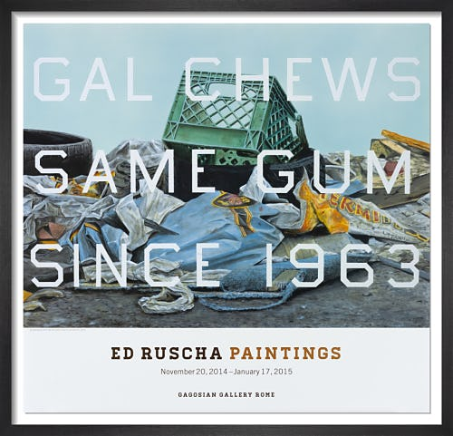 Gal Chews Same Gum Since 1963 by Ed Ruscha