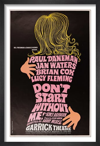 Don't Start Without Me! by Rare Theatre Posters