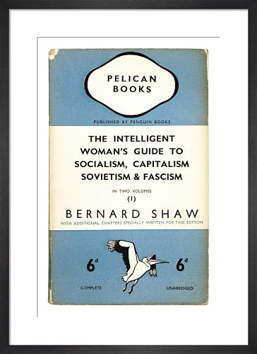The Intelligent Woman's Guide to Socialism Capitalism Sovietism & Fascism (1) by Penguin Books