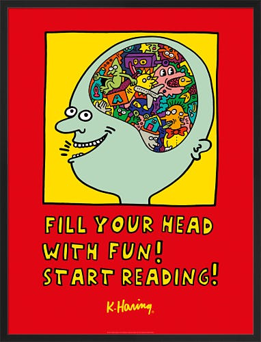 Fill Your Head with Fun! Start Reading! 1988 by Keith Haring
